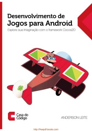Desenvolvimento de Jogos para Android – Explore sua imaginacao com o framework Cocos2D