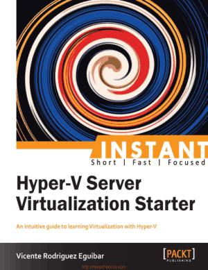 Hyper-V Server Virtualization Starter
