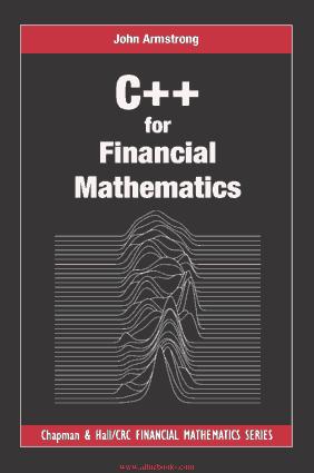C++ for Financial Mathematics Book 2018 year