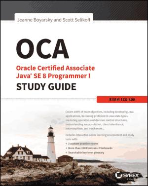 OCA Oracle Certified Associate Java SE 8 Programmer Study Guide Exam 1Z0 808