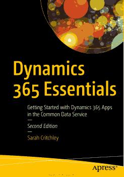 Free Download PDF Books, Dynamics 365 Essentials Second Edition PDF
