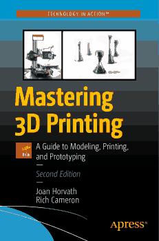 Free Download PDF Books, Mastering 3D Printing 2nd Edition PDF