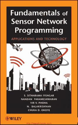Fundamentals of Sensor Network Programming – Networking Book