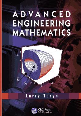 Advanced Engineering Mathematics by Larry Turyn