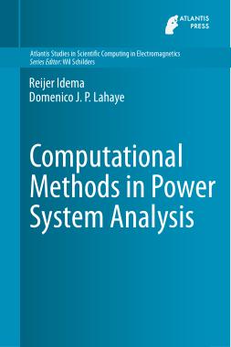 Atlantis Studies in Scientific Computing in Electromagnetics Volume 1