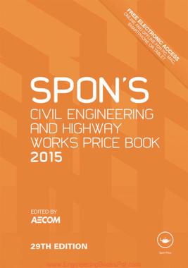 Spons Civil Engineering and Highway Works Price Book 2015