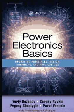 Free Download PDF Books, Power Electronics Basics Operating Principles Design Formulas and Applications