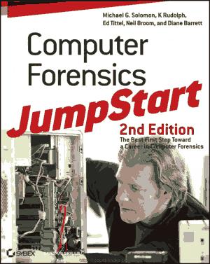 Computer Forensics JumpStart, 2nd Edition
