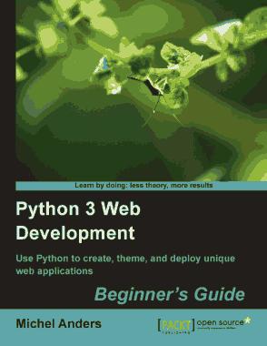 Python 3 Web Development Beginners Guide