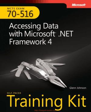 Free Download PDF Books, Exam 70-516 Accessing Data with Microsoft NET Framework 4