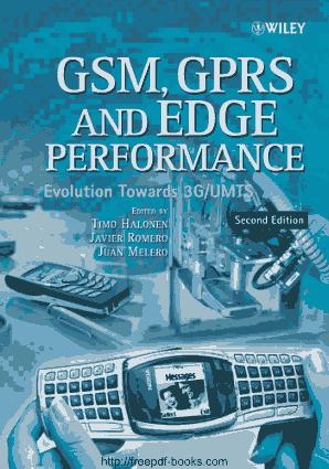GSM GPRS and EDGE Performance Evolution Towards 3GUMTS