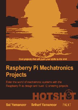 Raspberry Pi Mechatronics Projects Enter