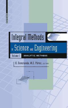 Science and Engineering Integral Methods in Volume 1 Analytic Methods