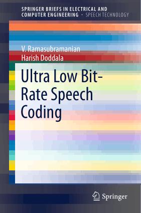 Ultra Low Bit Rate Speech Coding
