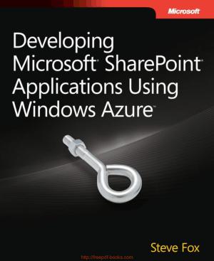 Free Download PDF Books, Developing Microsoft SharePoint Applications Using Windows Azure