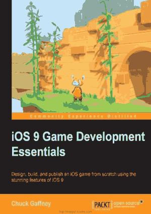 iOS 9 Game Development Essentials