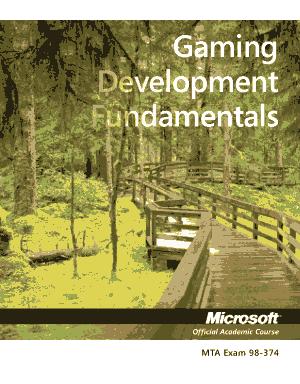 98-374 Gaming Development Fundamentals