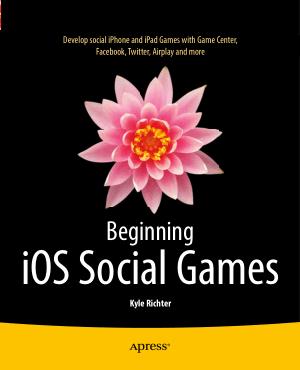 Beginning iOS Social Games, Pdf Free Download