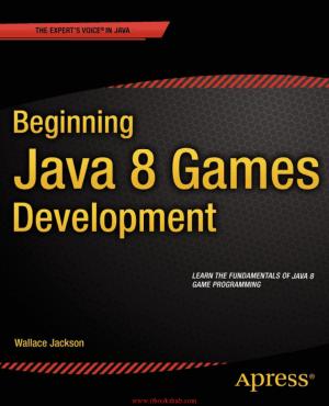 Beginning Java 8 Games Development, Pdf Free Download