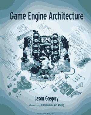 Game Engine Architecture, Free Books Online Pdf