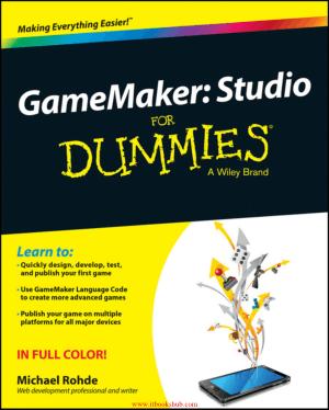 GameMaker Studio For Dummies, Free Books Online Pdf