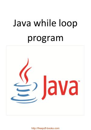 Java While Loop Program, Java Programming Book