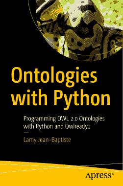 Free Download PDF Books, Ontologies with Python Programming OWL 2.0 Ontologies with Python (2021)