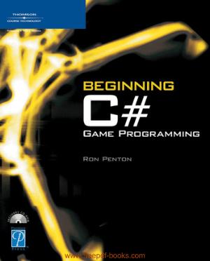 Beginning C-Sharp Game Programming, Pdf Free Download