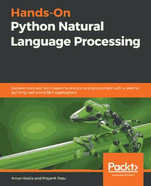 Hands-On Python Natural Language Processing (2020)