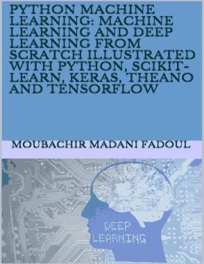 Free Download PDF Books, Python Machine Learning Machine Learning And Deep Learning From Scratch Illustrated With Python (2020)