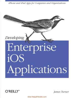 Developing Enterprise iOS Applications, Pdf Free Download