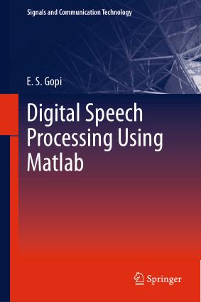 Digital Speech Processing Using Matlab, Pdf Free Download