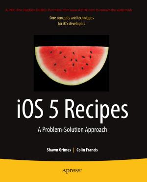 iOS 5 Recipes
