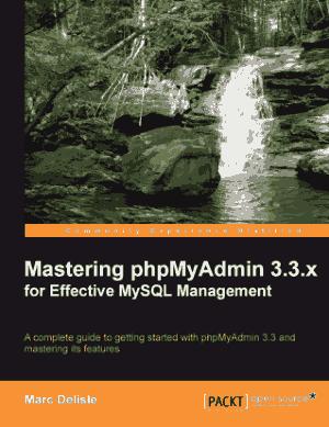 Mastering PHP Myadmin 3.3.X For Effective MySQL Management