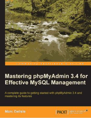 Mastering PHP Myadmin 3.4 For Effective MySQL Management