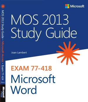 Mos 2013 Study Guide For Microsoft Word Exam