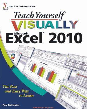 Teach Yourself Visually Microsoft Excel 2010, Excel Formulas Tutorial
