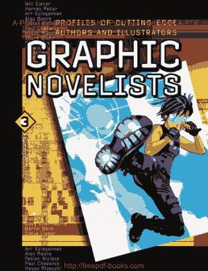 U.X.L Graphic Novelists Volume 1