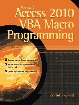 Microsoft Access 2010 Vba Macro Programming, MS Access Tutorial