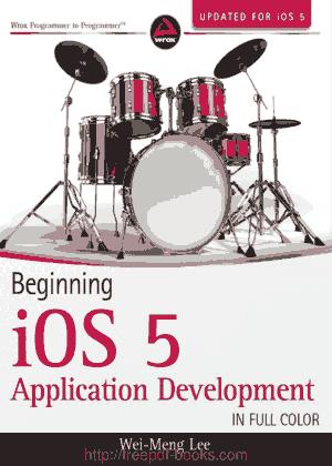 Beginning iOS 5 Application Development, Pdf Free Download