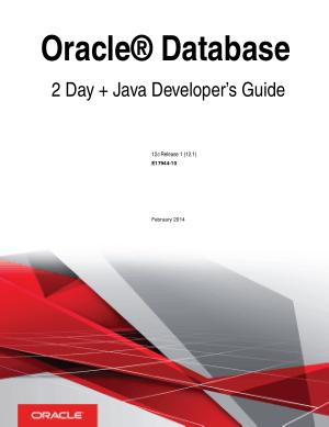 Oracle Database 2 Day Java Developer Guide