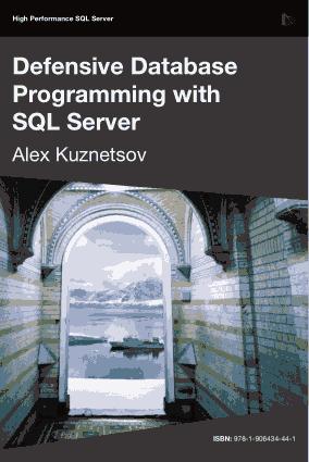 Defensive Database Programming With SQL Server, Pdf Free Download