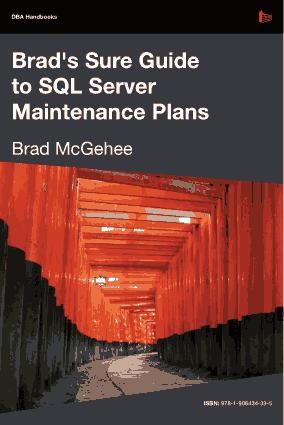 Free Download PDF Books, Guide To SQL Server Maintenance Plans