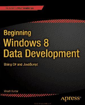 Beginning Windows 8 Data Development, Pdf Free Download