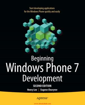Beginning Windows Phone 7 Development, 2nd Edition, Pdf Free Download