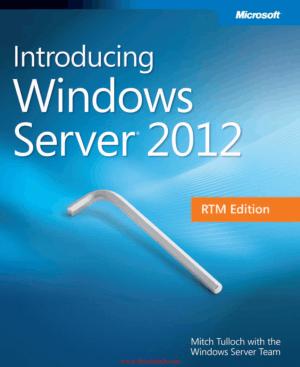 Introducing Windows Server 2012 RTM Edition