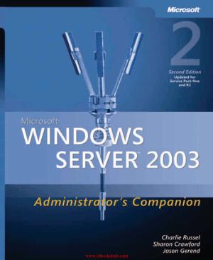 Microsoft Windows Server 2003 Administrators Companion, 2nd Edition