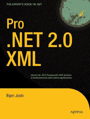 Pro .NET 2.0 XML Experts Voice in .NET