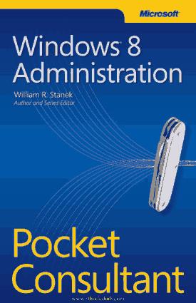 Windows 8 Administration Pocket Consultant