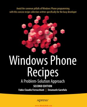 Windows Phone Recipes, 2nd Edition
